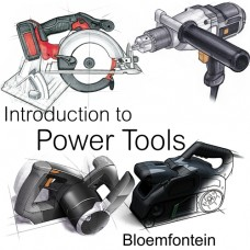 Introduction to Power Tools - Bloemfontein