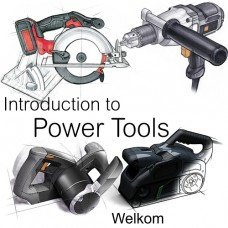 Introduction to Power Tools - Welkom